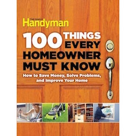100 Things Every New Homeowner Must Know