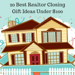 Affordable Realtor Closing Gift Ideas